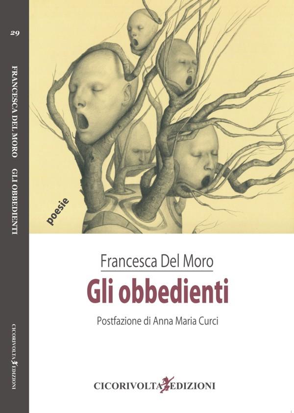Gli obbedienti – Francesca Del Moro