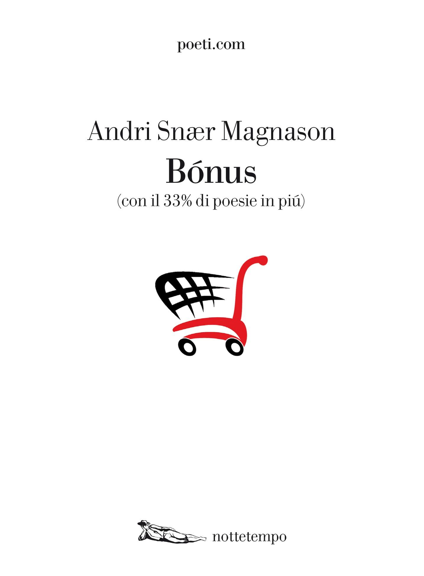 Bonus – Andri Snaer Magnason