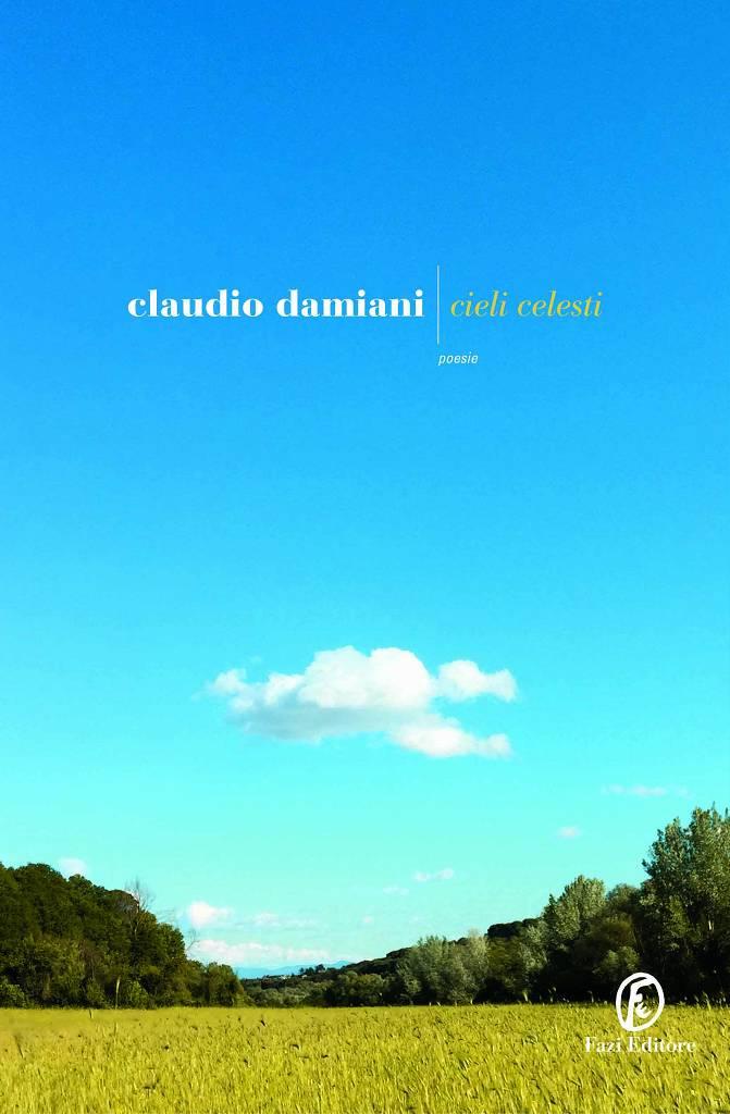 Cieli celesti – Claudio Damiani