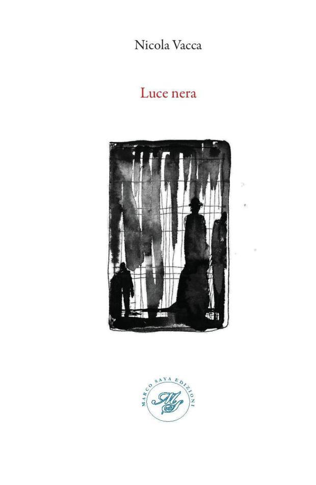Luce nera – Nicola Vacca