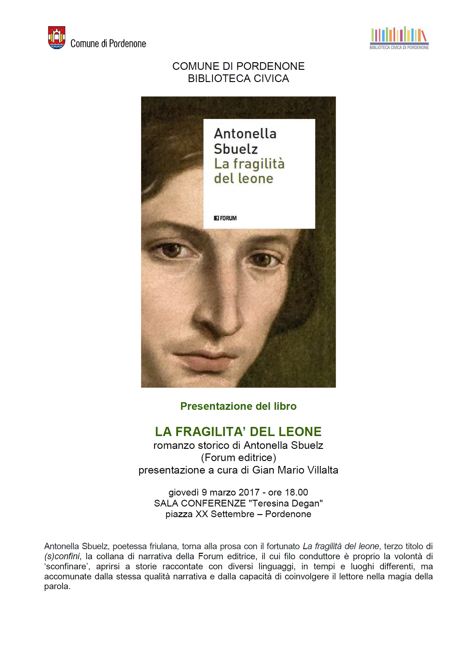 La fragilità del Leone – Antonella Sbuelz – 9 marzo, Pordenone