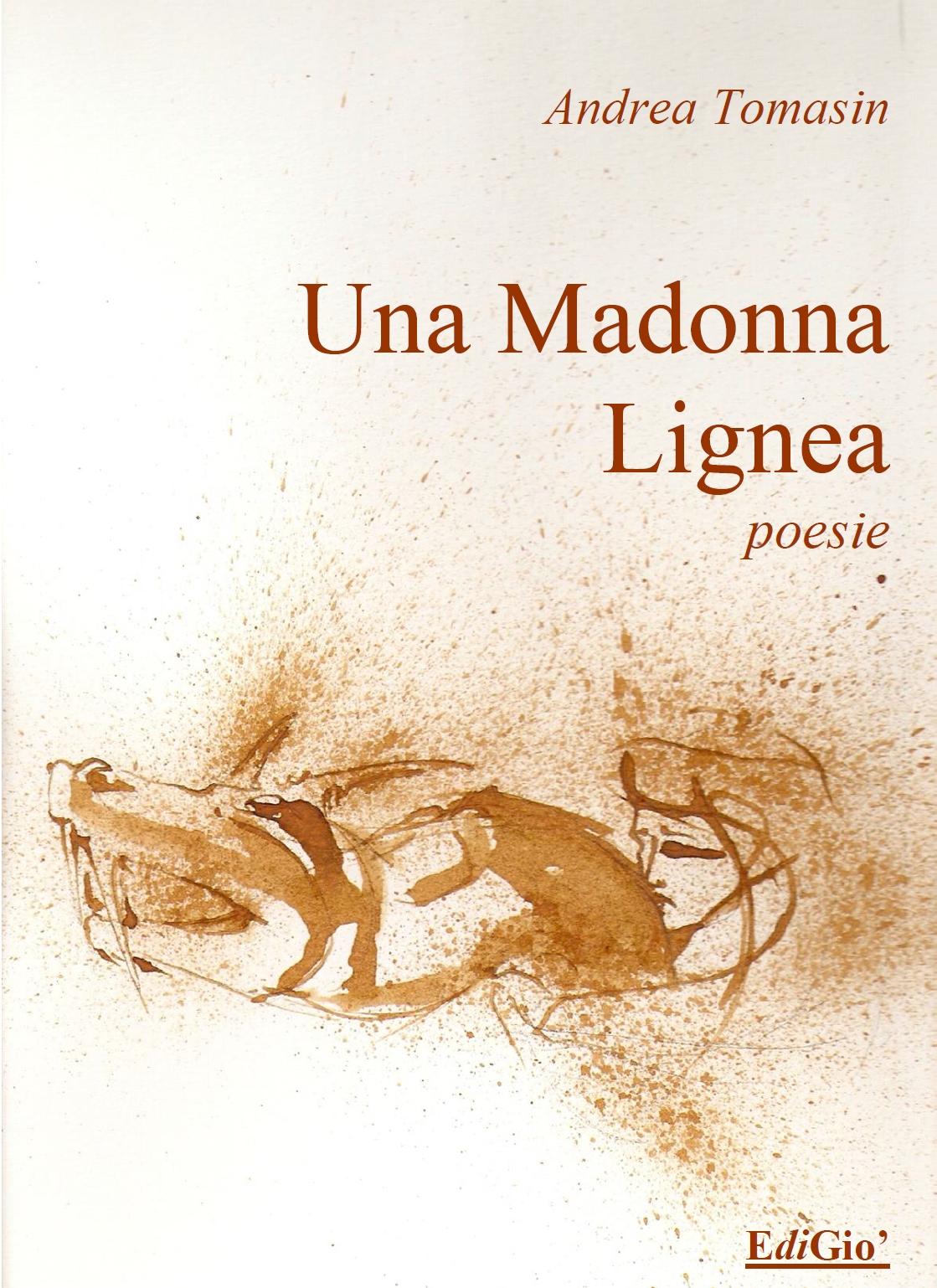 Una madonna lignea – Andrea Tomasin