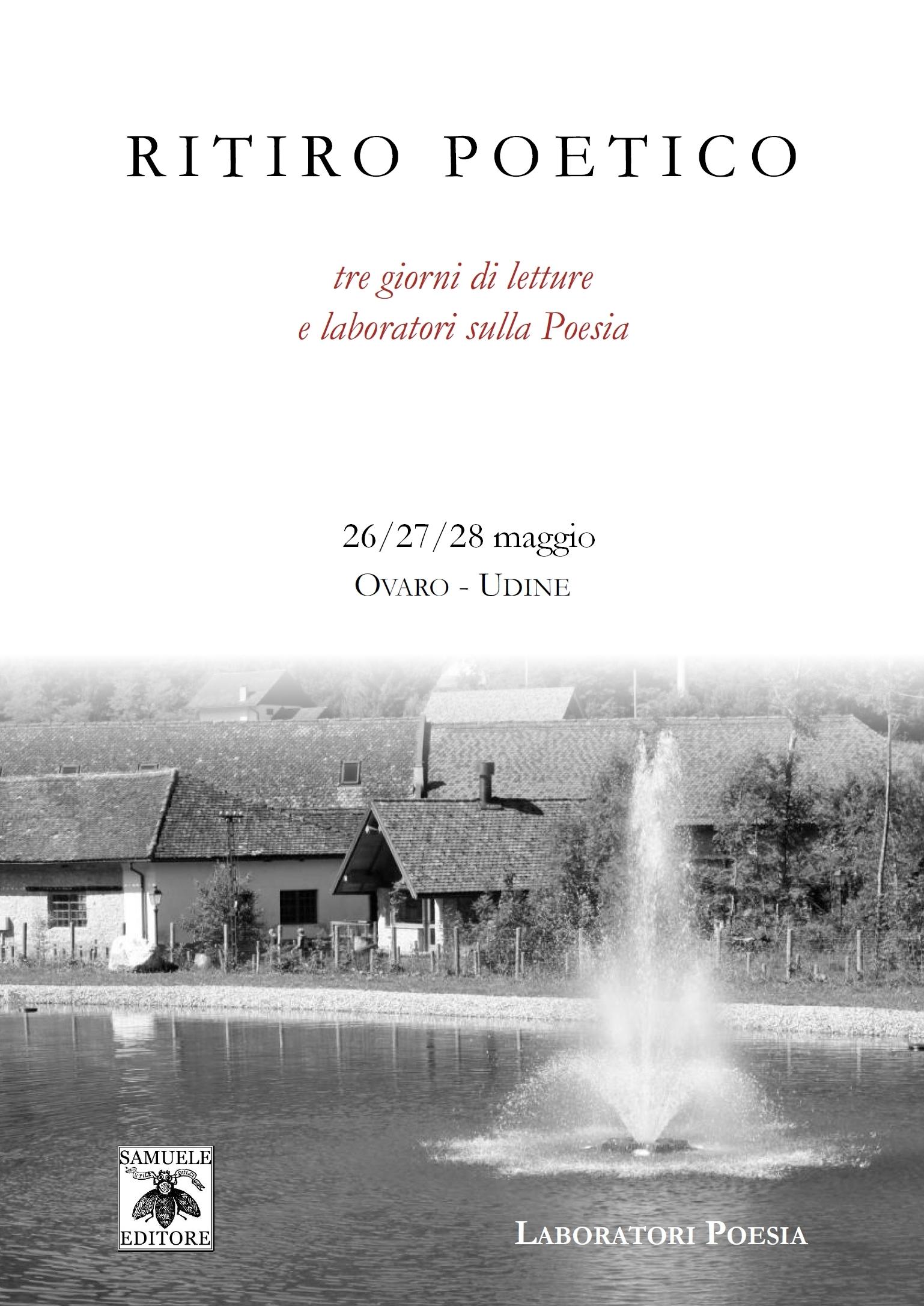 Ritiro Poetico a Ovaro – Udine