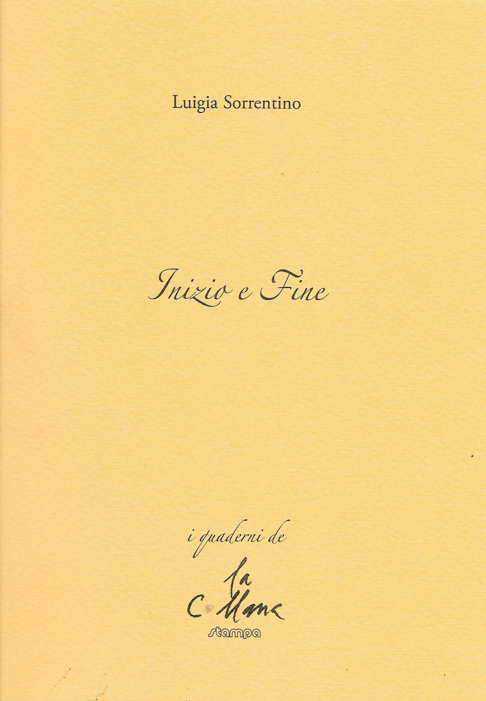 Inizio e fine – Luigia Sorrentino