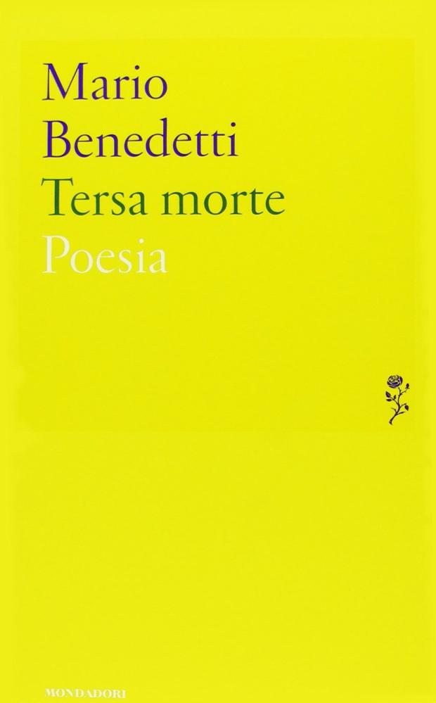 Tersa morte – Mario Benedetti