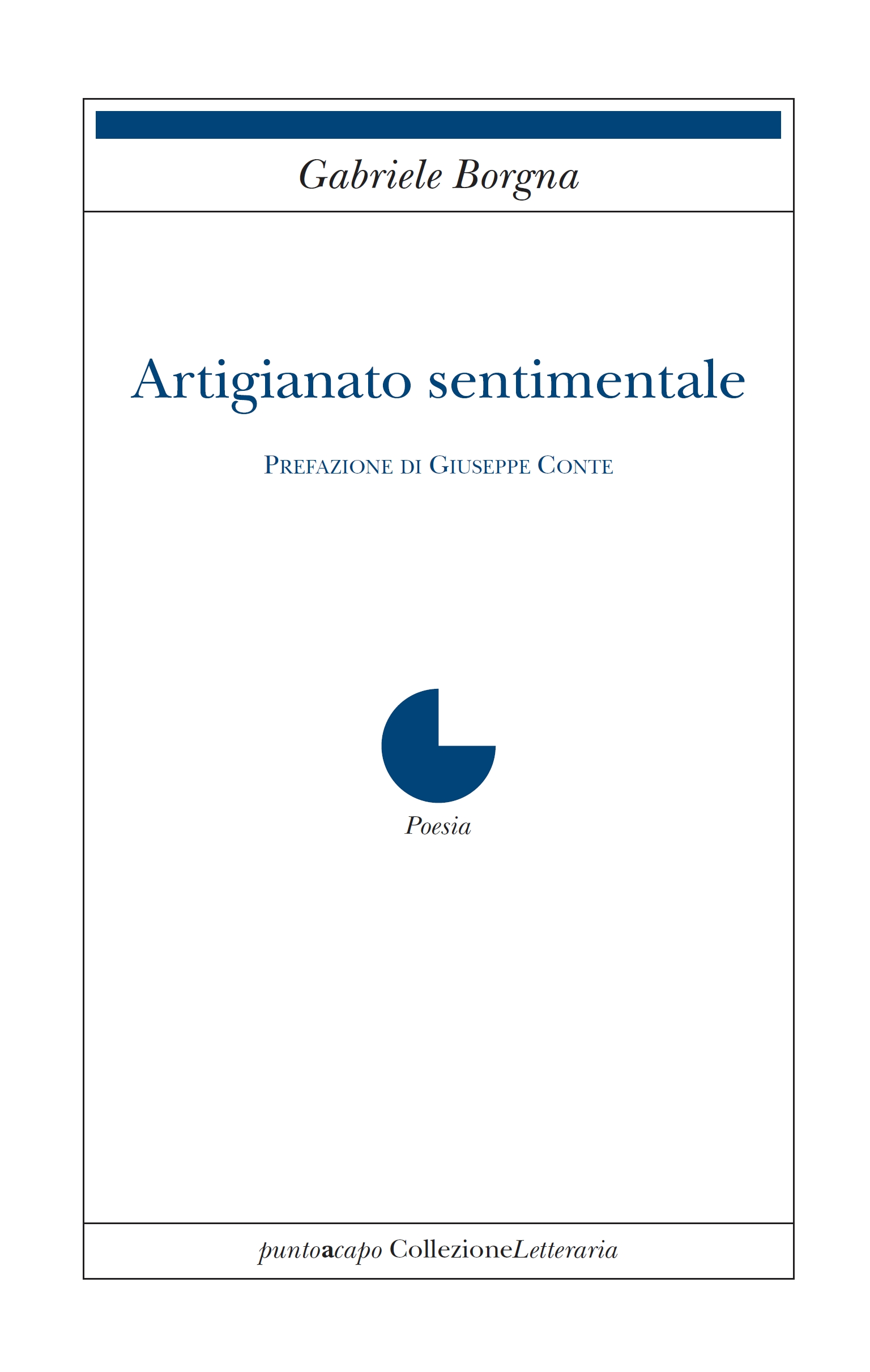 Artigianato sentimentale - Gabriele Borgna