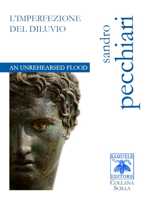 L'Imperfezione del diluvio / Un unrehearsed flood – Sandro Pecchiari