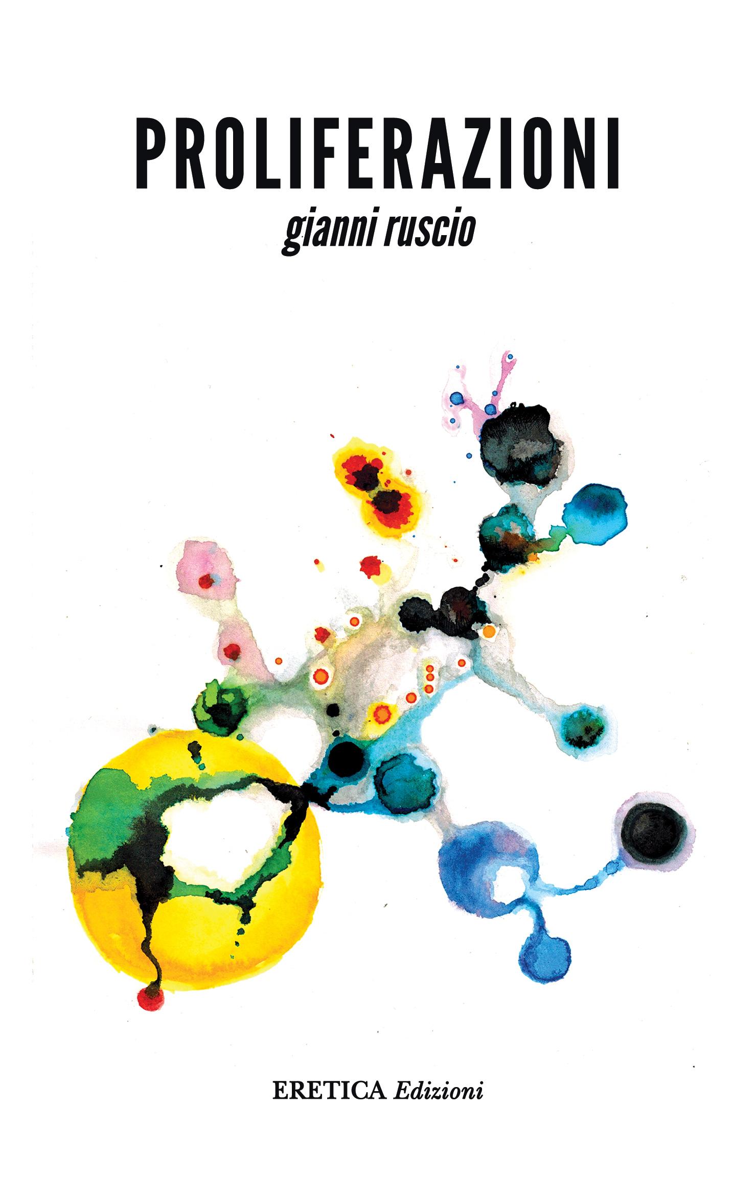 Proliferazioni – Gianni Ruscio