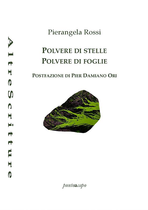 Polvere di stelle – Polvere di foglie - Pierangela Rossi