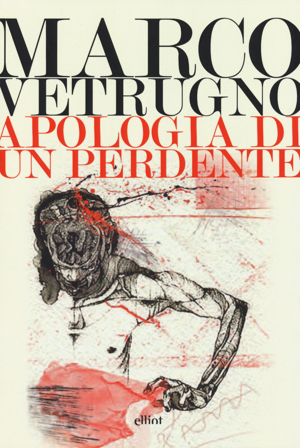 Apologia di un perdente – Marco Vetrugno