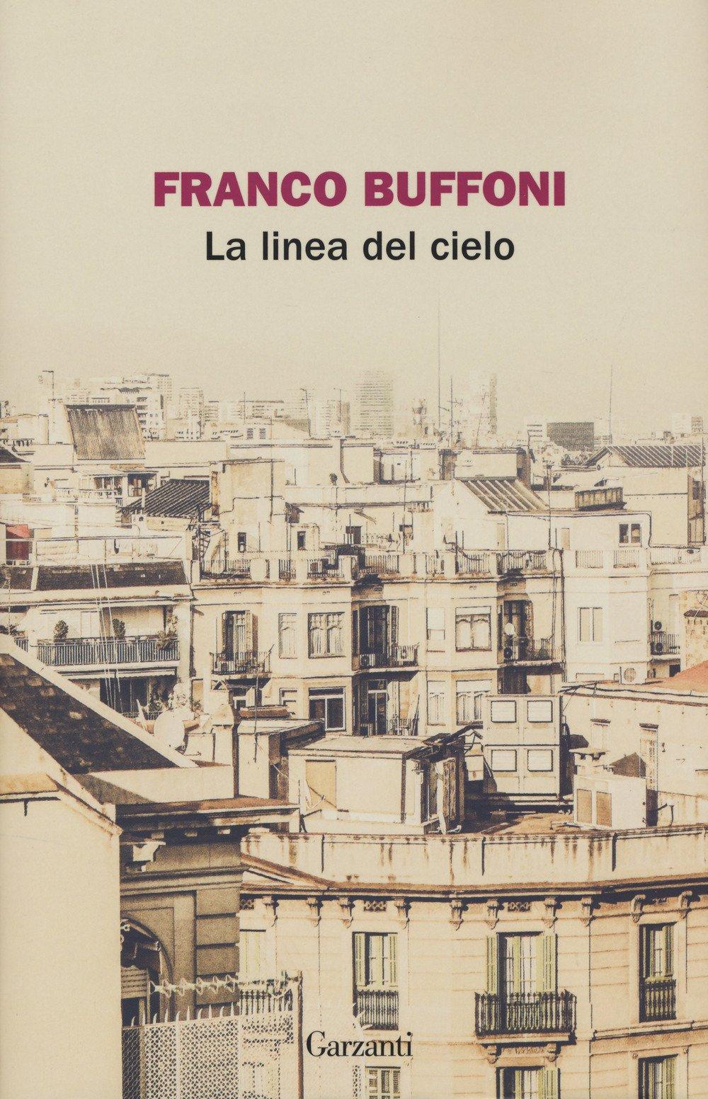La linea del cielo – Franco Buffoni