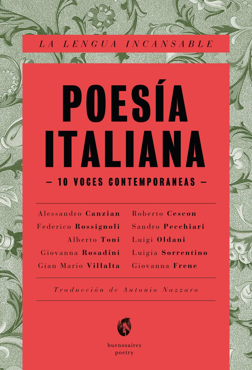 Poesía Italiana / La Lengua Incansable – 10 Voces Contemporáneas