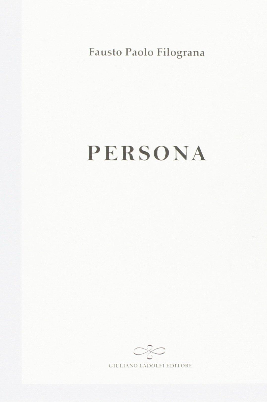 Persona - Fausto Paolo Filograna