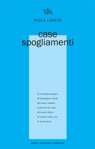 case spogliamenti - Paola Loreto