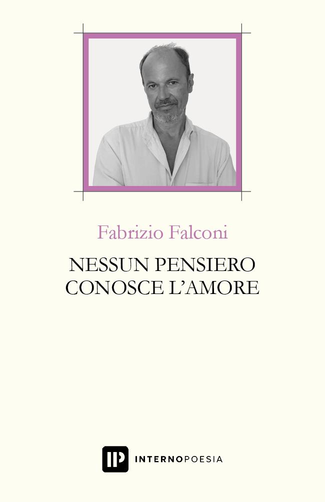 Nessun pensiero conosce l'amore – Fabrizio Falconi