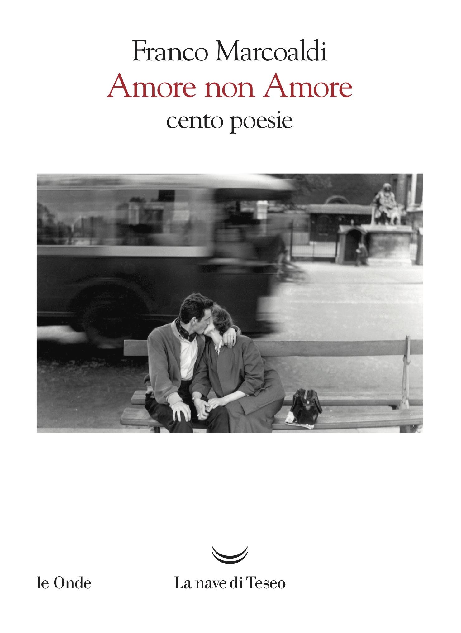 Amore non amore cento poesie – Franco Marcoaldi