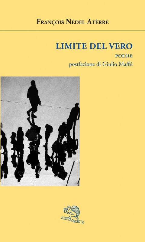 Limite del vero – François Nédel Atèrre
