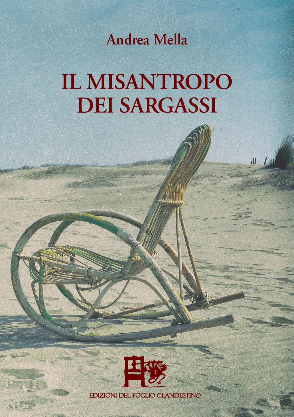 Il misantropo dei Sargassi – Andrea Mella