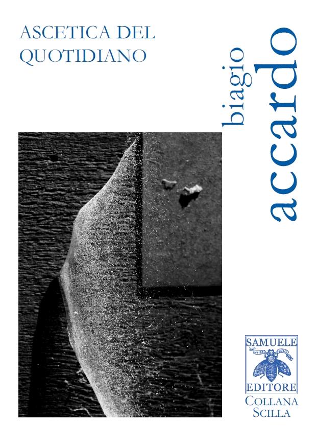 Ascetica del quotidiano – Biagio Accardo
