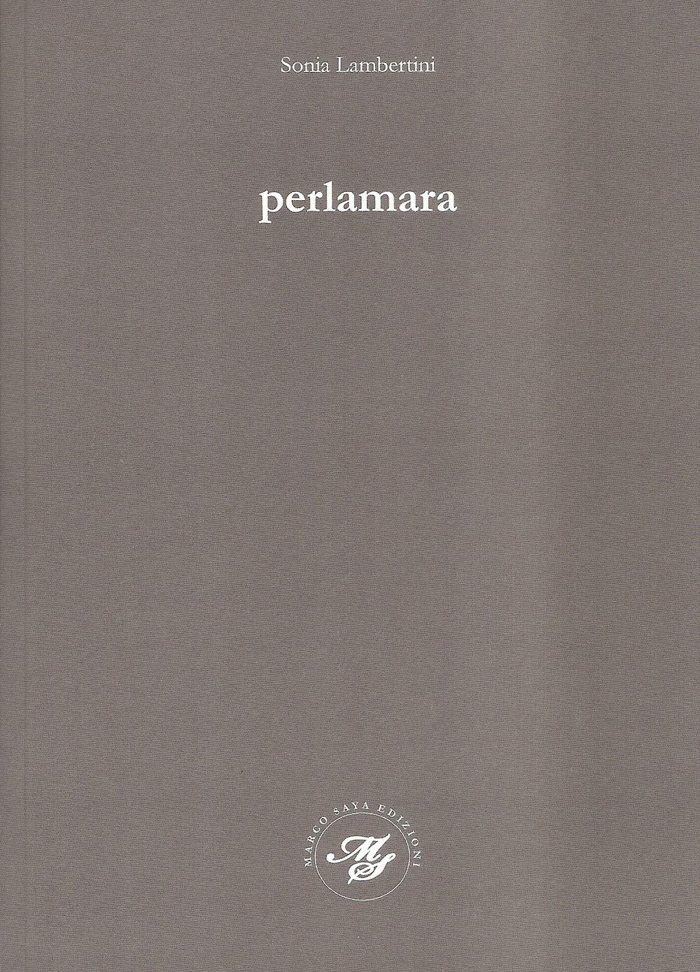 Perlamara – Sonia Lambertini