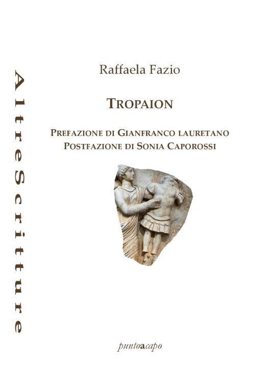 Tropaion – Raffaela Fazio