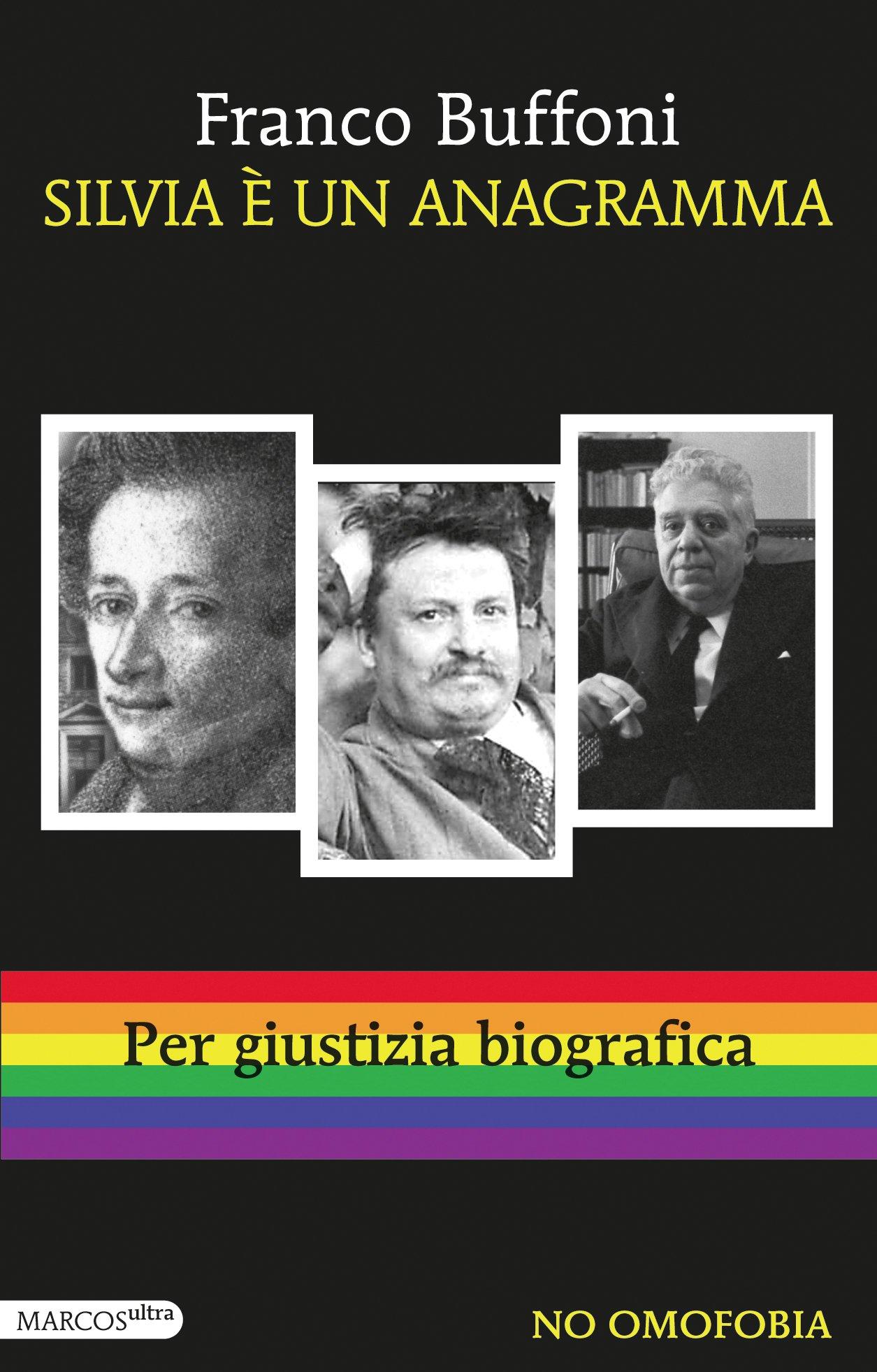 Silvia è un anagramma – Franco Buffoni